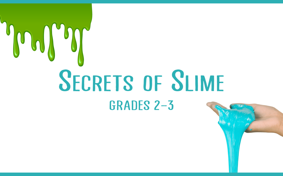 Secrets of Slime