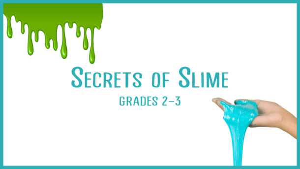 Secrets of Slime