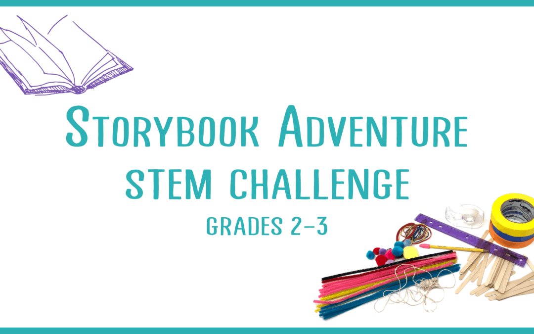 Storybook Adventure: STEM Challenge