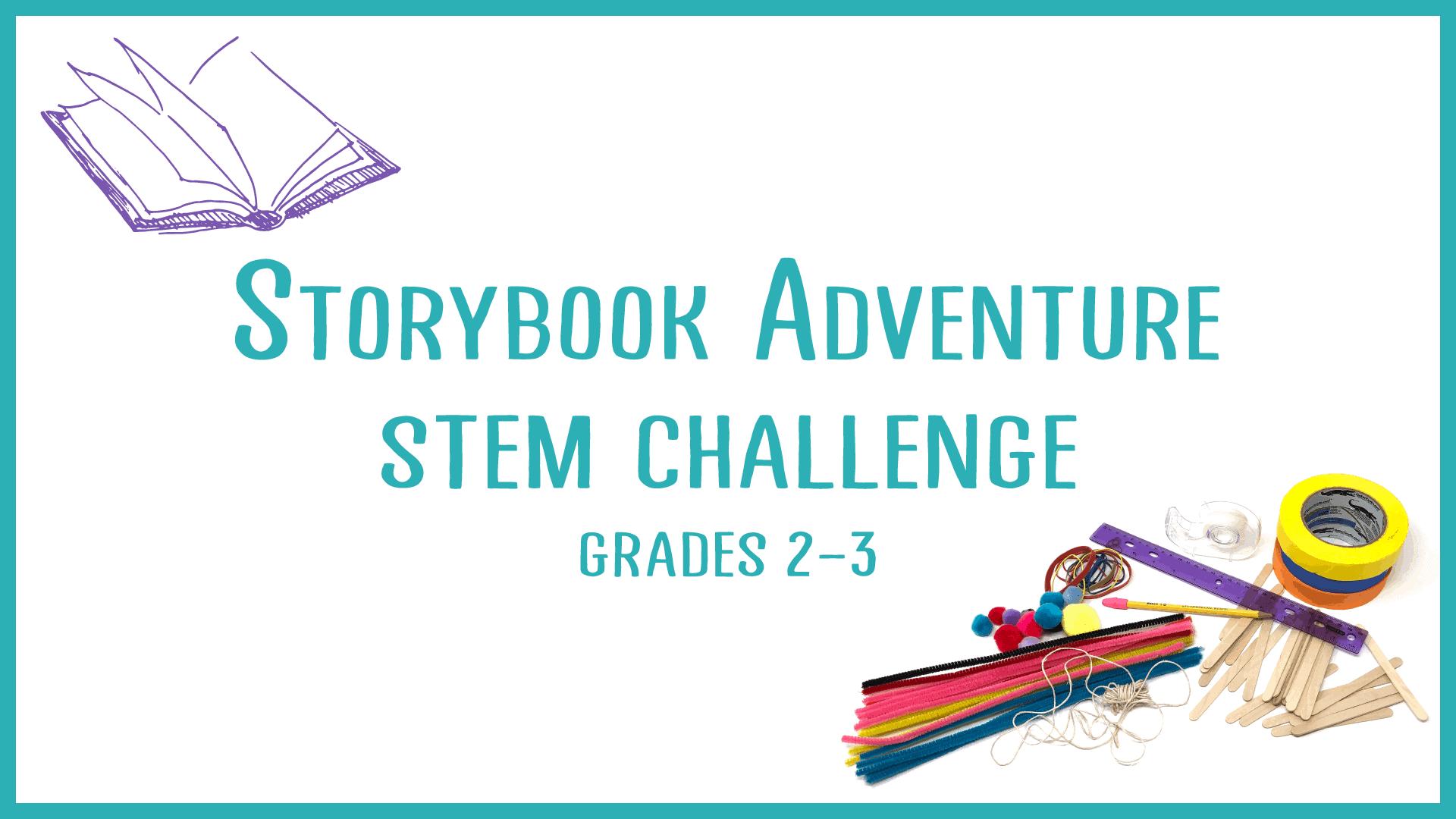 Storybook Adventure STEM Challenge