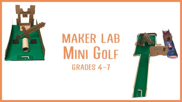 Maker Lab: Mini Golf