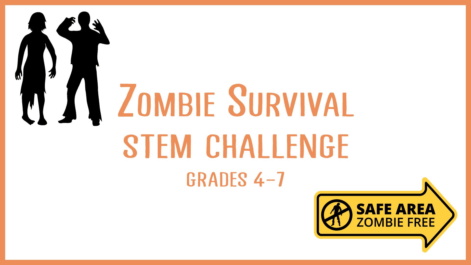 Zombie Survival STEM Challenge