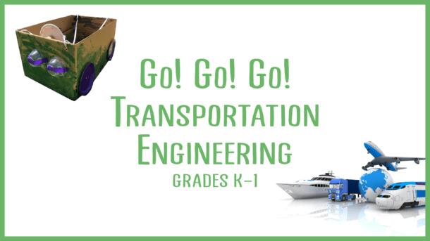 Go, Go, Go! Transportation Engineering